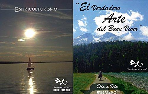 """""""ESPIRITUCULTURISMO"""" & """"EL VERDADERO ARTE DEL BUEN VIVIR"""": Dualidad (Creer nº 3)"""