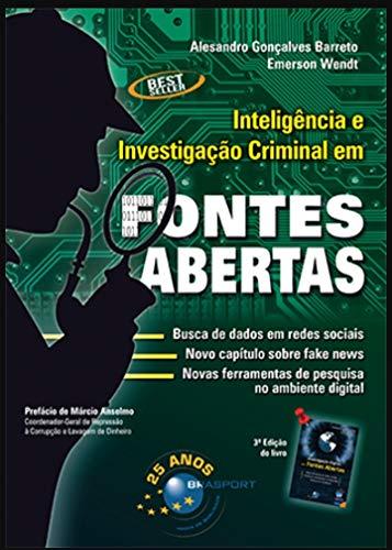 Inteligência e Investigação Criminal em Fontes Abertas