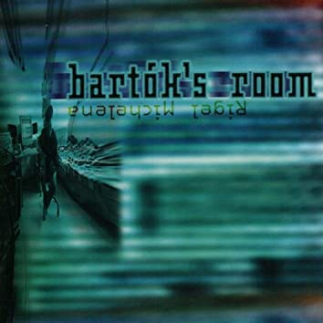 Bartok's Room (Instrumentale)