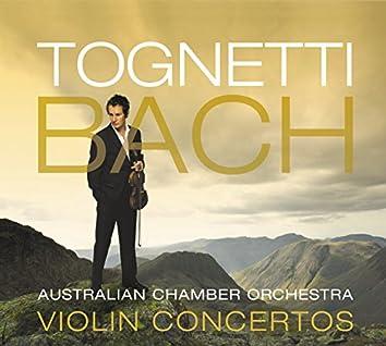 Tognetti – Bach: Violin Concertos