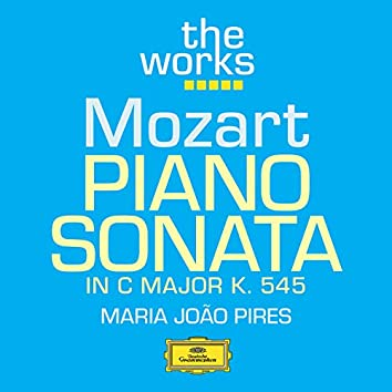 Mozart: Piano Sonata in C Major, K. 545