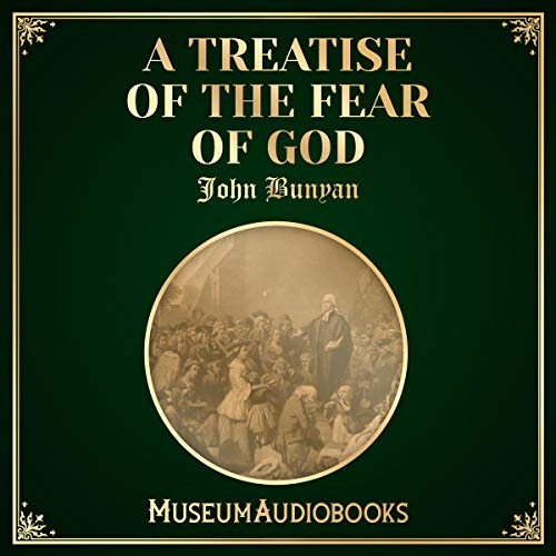 A Treatise of the Fear of God audiobook cover art