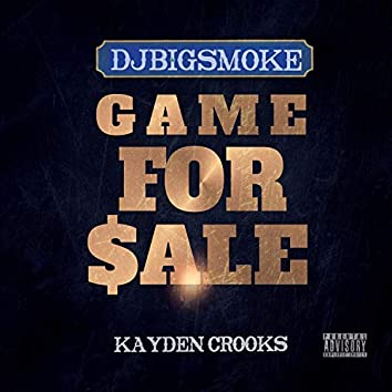 Game for Sale (feat. Kayden Crooks)