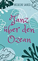 Tanz ueber den Ozean