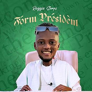 Form President