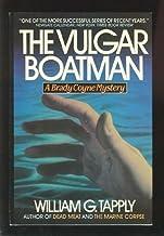 The Vulgar Boatman: A Brady Coyne Mystery