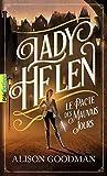 Lady Helen, 2. Le Pacte des Mauvais Jours