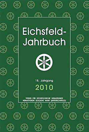 Eichsfeld-Jahrbuch 2010: 18. Jahrgang