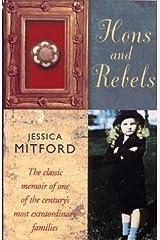 Hons and Rebels: Hons & Rebels by Jessica Mitford (20-Jun-1999) Paperback Paperback Bunko