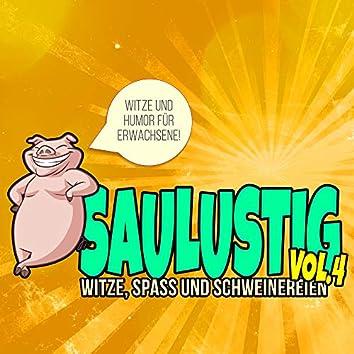 Saulustig - Witze, Spass und Schweinereien, Vol. 4 (Witze und Humor für Erwachsene!)