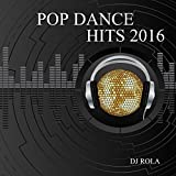 Pop Dance Hits 2016
