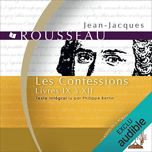 Couverture de Les Confessions : Livres IX à XII