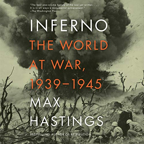 Inferno Audiobook By Max Hastings cover art