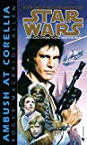 Ambush at Corellia (Star Wars, The Corellian Trilogy #1)