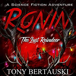 Ronin (The Last Reindeer): A Science Fiction Adventure cover art