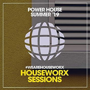 Power House Summer '19