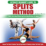 Splits Method: The Ultimate...