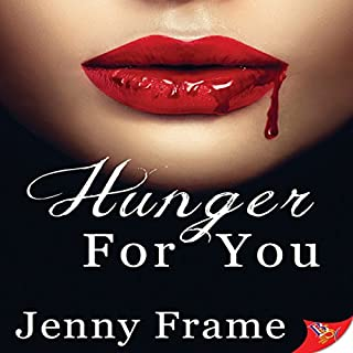 Hunger for You                   Written by:                                                                                                                                 Jenny Frame                               Narrated by:                                                                                                                                 Nicola Victoria Vincent                      Length: 9 hrs and 2 mins     2 ratings     Overall 5.0