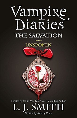 The Salvation: Unspoken: Book 12 (The Vampire Diaries)