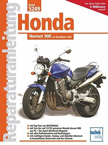 Honda Hornet 900 (Reparaturanleitungen)