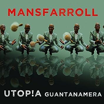 Utop!a Guantanamera