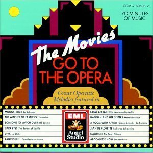 The Movies Go To The Opera: Great Operatic Melodies featured in Soundtrack Edition by Movies Go to the Opera, Various Artists - Soundtracks (1990) Audio CD