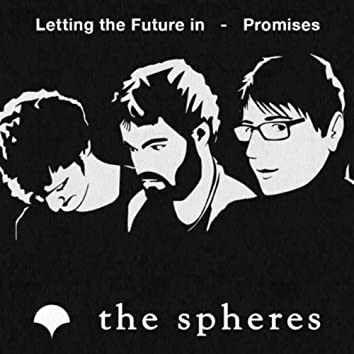 Letting the Future in / Promises