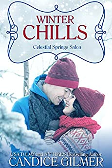 Winter Chills (Celestial Springs Salon Book 3) by [Candice Gilmer]