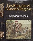 Les Français et l'Ancien Régime, tome 2 - Culture et société