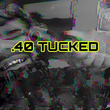 .40 Tucked