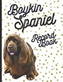 Boykin Spaniel: Fantastic Record Keeping and Care Log Book For Your Dog: Makes Communication Easy For You and Your Doggy Carer