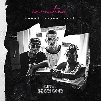 Carentena (Hit Label Sessions #2)