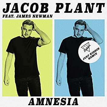 Amnesia (feat. James Newman) [Just Kiddin Remix]