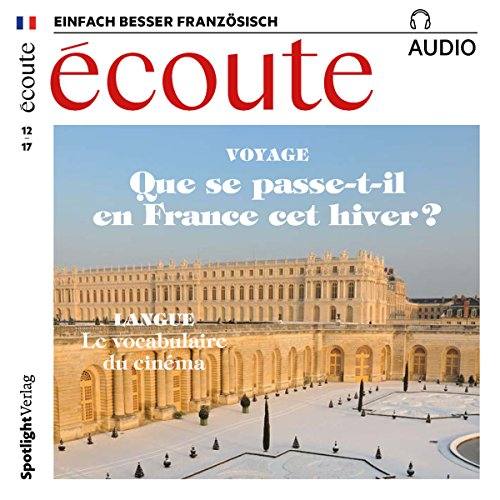 Écoute Audio - Que se passe-t-il en France cet hiver? 12/2017     Französisch lernen Audio - Winter in Frankreich              By:                                                                                                                                 div.                               Narrated by:                                                                                                                                 div.                      Length: 55 mins     Not rated yet     Overall 0.0