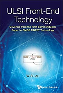 ULSI Front-End Technology:Covering from the First Semiconductor Paper to CMOS FINFET Technology