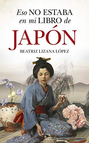 Eso No Estaba En Mi Libro De Historia del Japón