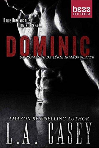 Dominic (Irmãos Slater Livro 1)