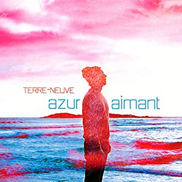 Azur-aimant (Deluxe Edition)