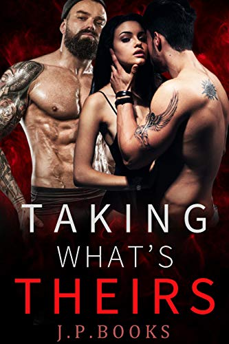Taking What's Theirs: Menage Romance Collection