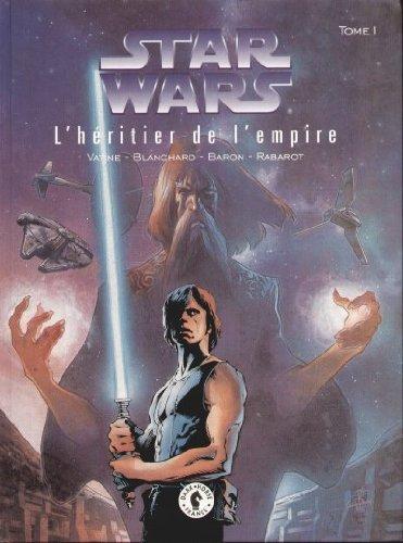Star wars, l'heritier de l empire, tome 1 :