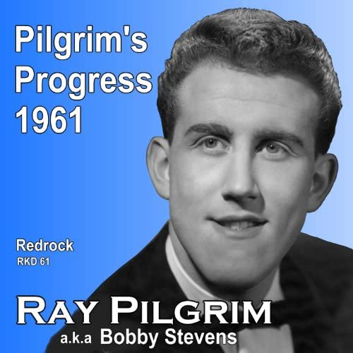 Ray Pilgrim feat. Ray Pilgrim, Bobby Stevens, Dick Jordan & The Happy Knights