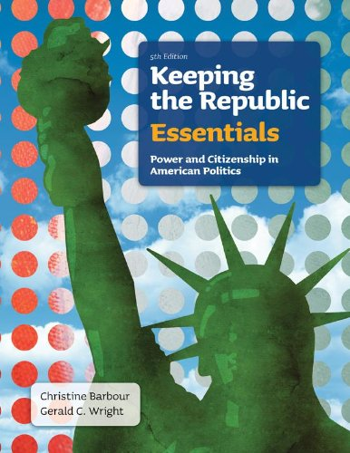 Keeping the Republic: Power and Citizenship in American...