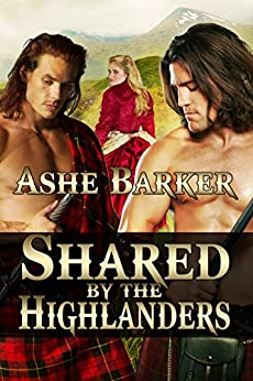 Shared by the Highlanders by [Ashe Barker]