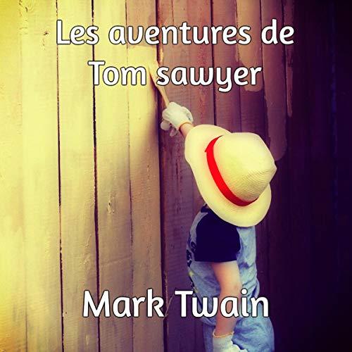 Les Aventures de Tom sawyer [The Adventures of Tom Sawyer] (Audiolibro en Catalán) audiobook cover art