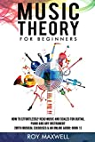 Music Theory for Beginners: Discover How to Read Music at Any Age and Start Having Fun With Your Guitar, Piano or Any Other Instrument. (With Musical Exercises & an Online Audio: Book 1)