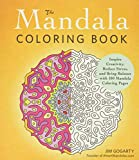 The Mandala Coloring Book (Inspire Creativity, Reduce Stress, and Bring Balance with 100 Mandala Coloring Pages)