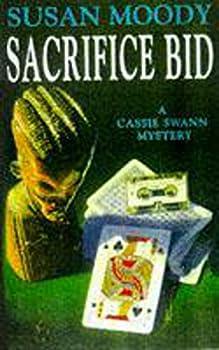 Paperback Sacrifice Bid (A Cassie Swann Mystery) Book