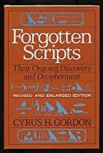 Forgotten Scripts: Their Ongoing Discovery and Deciperment