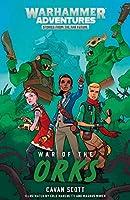 War of the Orks (4) (Warhammer Adventures: Warped Galaxies)