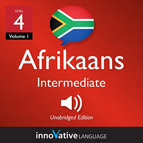 Couverture de Learn Afrikaans - Level 4: Intermediate Afrikaans